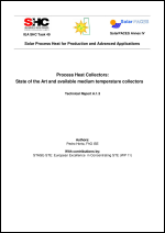 IEA SHC Task 49/IV - Deliverable A1.3 - Process Heat Collectors - State of the Art and Available Medium Temperature Collectors